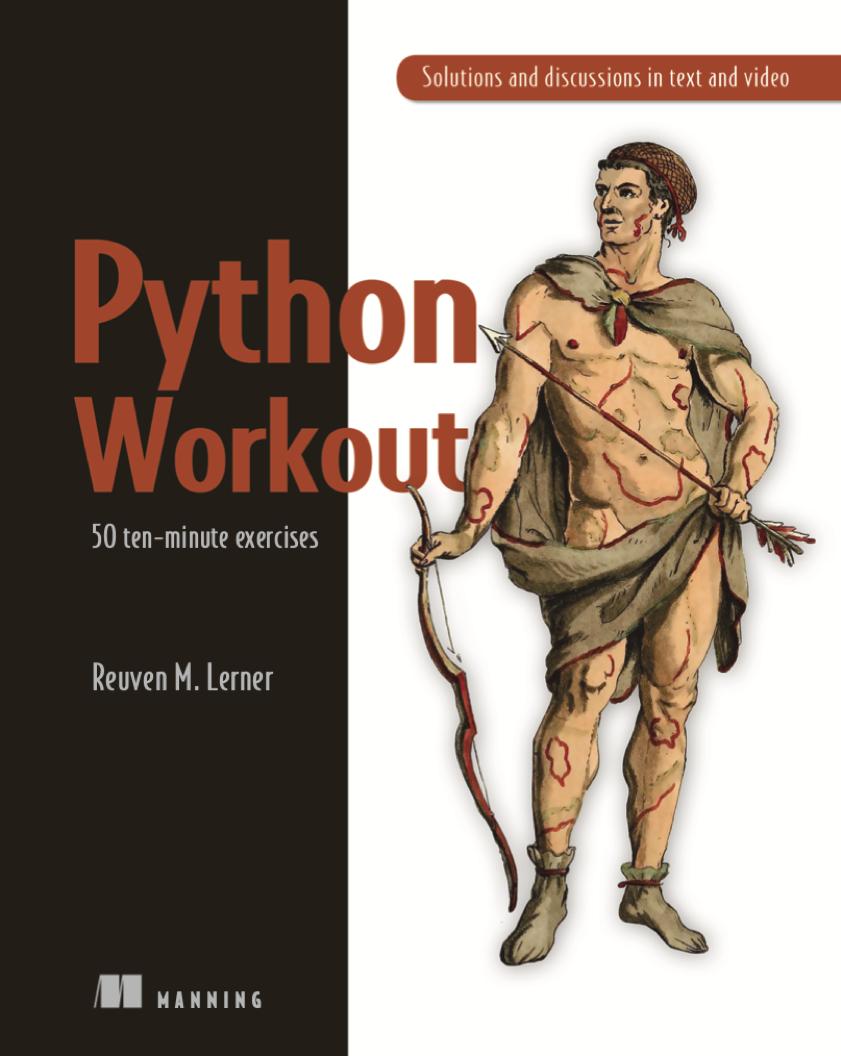 Python Workout: 50 TEN-MINUTE EXERCISES on python.engineering