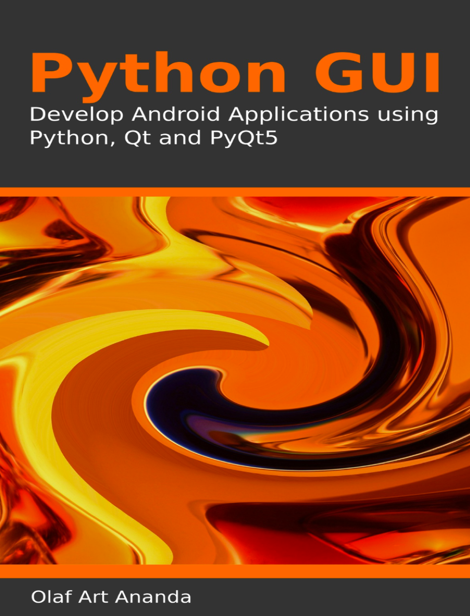 Develop Android Applications using Python, Qt and PyQt5 at Social-Media.press