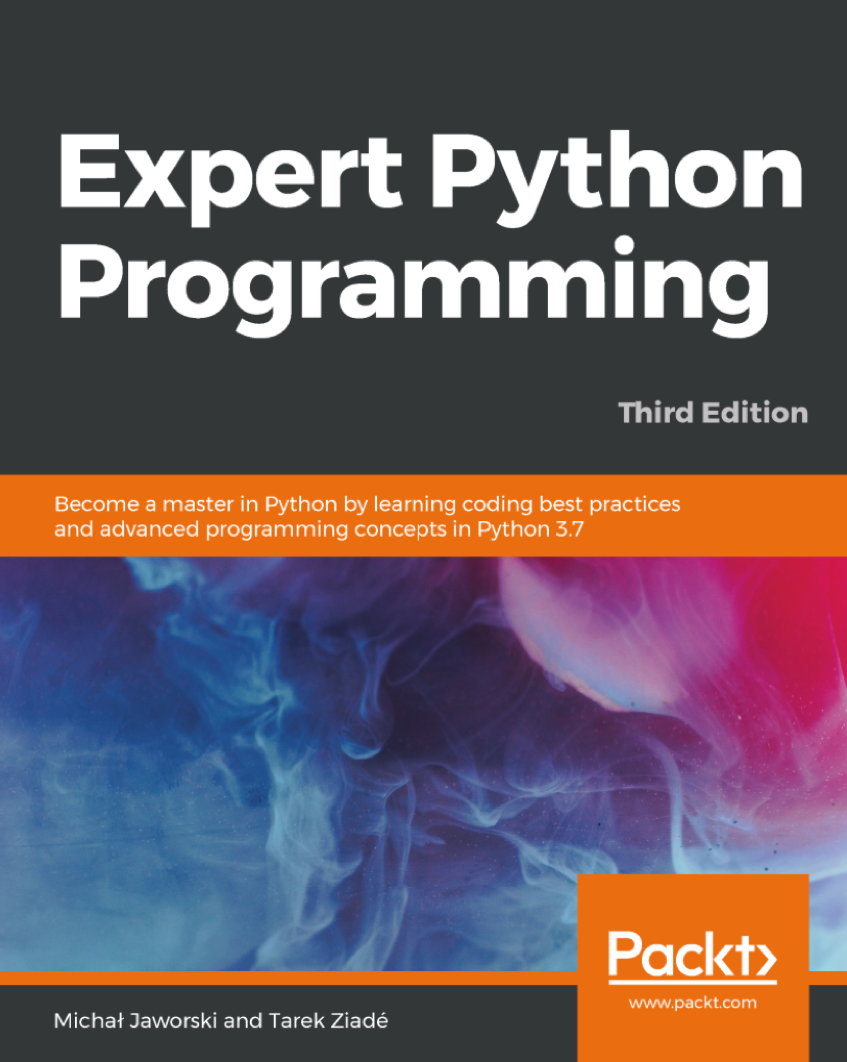 Expert Python Programming: Third Edition at Social-Media.press